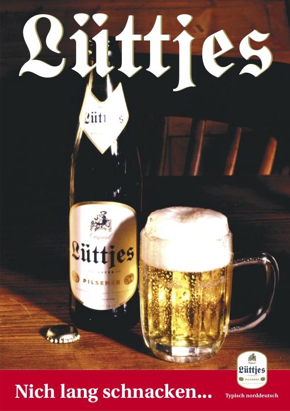 Lüttjes bier nich lang schnacken